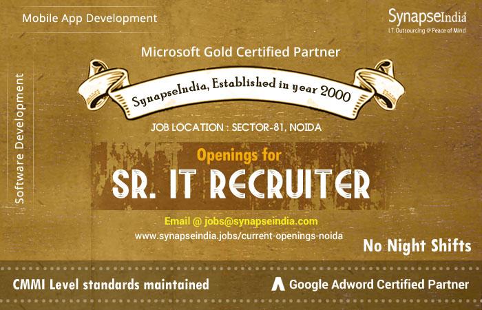 Synapseindia Job for Sr IT Recruiter